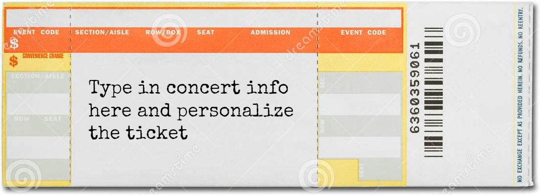 You Can Even Make Your Own Concert Ticket To Print Out And Have Something  Cuter Than Printed Computer Paper Stuck In An Envelope.  Make Concert Tickets